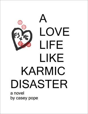 Cover for A Love Life Like Karmic Disaster
